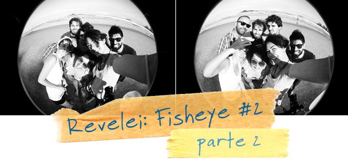 revelei_fisheye_pb01