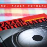 Livro: Fazer Fotografia + sorteio!
